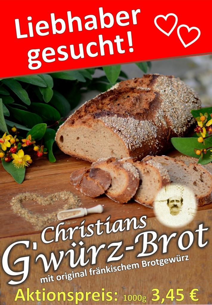 Christians G'würz-Brot – Liebhaber Gesucht